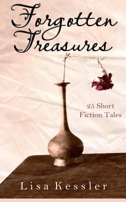 Forgotten Treasures by Lisa Kessler