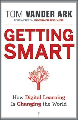 Getting Smart by Tom Vander Ark