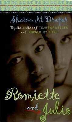 Romiette and Julio by Sharon M. Draper