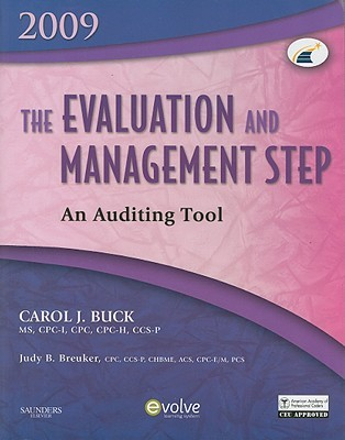 The Evaluation and Management Step: An Auditing Tool