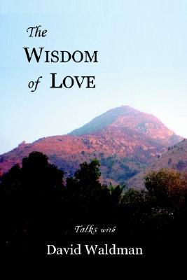 The Wisdom of Love