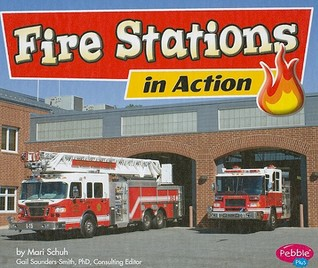 Fire Stations in Action