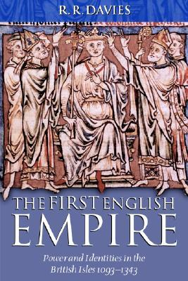 The First English Empire by R.R. Davies