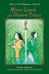 Mirror Sword and Shadow Prince by Noriko Ogiwara