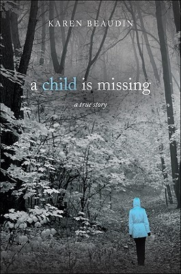 A Child Is Missing by Karen Beaudin