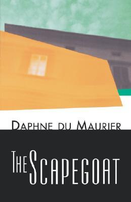 The Scapegoat by Daphne du Maurier