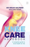 The Knee Care Handbook