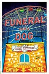Funeral for a Dog: A Novel