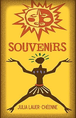 Souvenirs by Julia Lauer-Cheenne