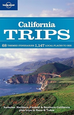 California Trips by Ryan Ver Berkmoes