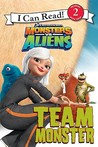 Monsters vs. Aliens: Team Monster