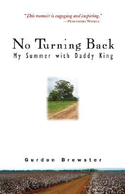 No Turning Back by Gurdon Brewster