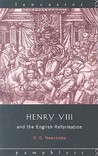 Henry VIII and the English Reformation