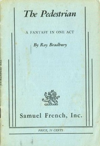 ray bradbury the pedestrian essay The pedestrian essay the pedestrian essay the pedestrian by ray bradbury essay death of the literate world in ray bradbury's the pedestrian 727 words | 3 pages.