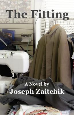 The Fitting by Joseph Zaitchik