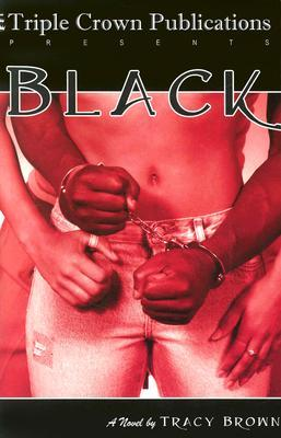Black by Tracy Brown