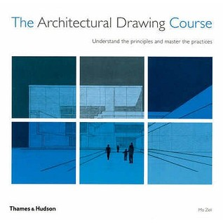 The Architectural Drawing Course by Mo Zell