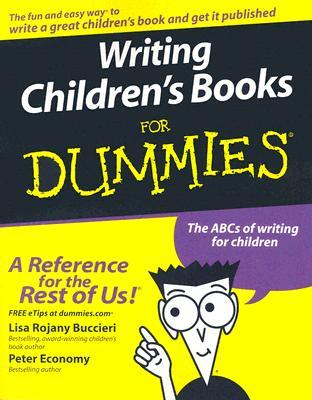 Writing Children's Books For Dummies by Lisa Rojany Buccieri