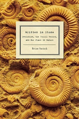 Written in Stone by Brian Switek