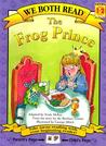 The Frog Prince (We Both Read - Level 1-2 (Quality))