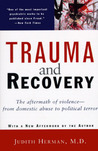 Trauma and Recovery by Judith Lewis Herman