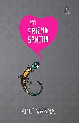 My Friend Sancho by Amit Varma