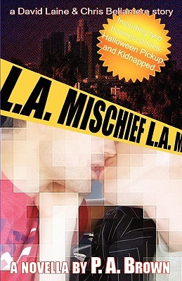 L.A. Mischief by P.A. Brown