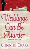 Weddings Can Be Murder