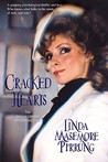 Cracked Hearts: The Story of Ultimate Betrayal and Love