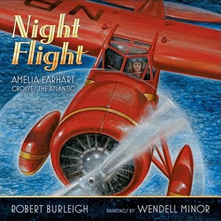 Night Flight by Robert Burleigh