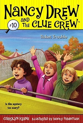 Ticket Trouble by Carolyn Keene