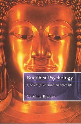 A Buddhist Psychology by Caroline Brazier