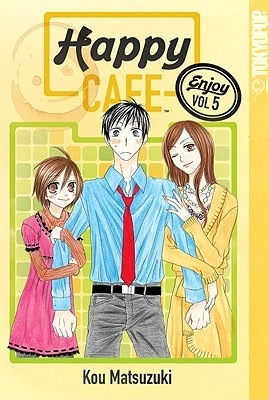 Happy Cafe, Volume 5 by Kou Matsuzuki