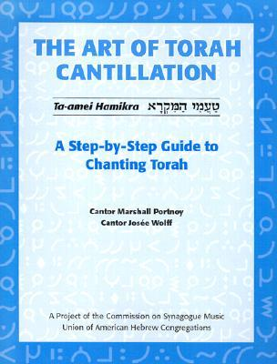The Art of Torah Cantillation by Marshall Portnoy