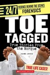 Toe Tagged: True Stories From The Morgue