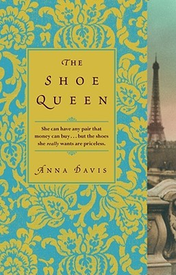 The Shoe Queen by Anna Davis