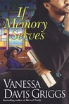 If Memory Serves (The Blessed Trinity Series, #3)