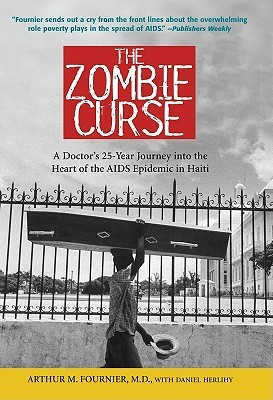 The Zombie Curse by Arthur M. Fournier