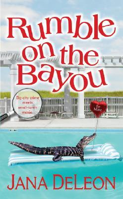 Rumble on the Bayou by Jana Deleon