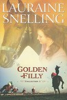 Golden Filly Collection 1 by Lauraine Snelling