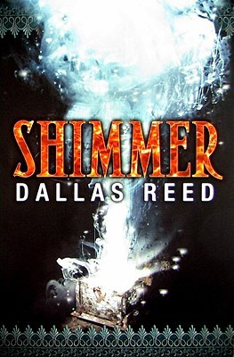 Shimmer by Dallas Reed