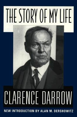 The Story of My Life by Clarence Darrow