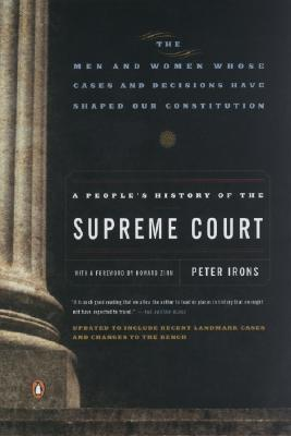 A People's History of the Supreme Court by Peter H. Irons