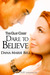 Dare to Believe (Gray Court...