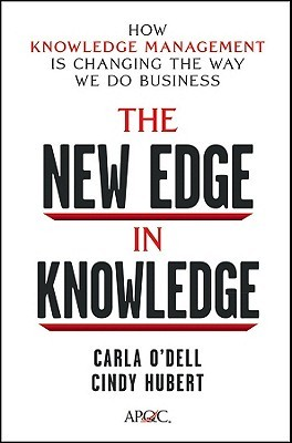 The New Edge in Knowledge by Carla O'dell