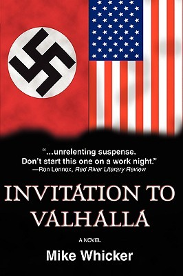Invitation to Valhalla by Mike Whicker