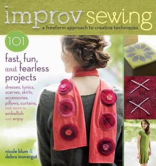 Improv Sewing by Nicole Blum