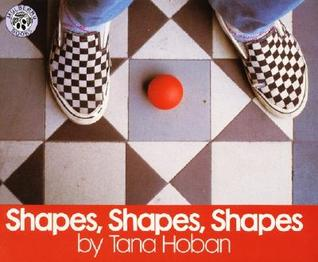 Shapes, Shapes, Shapes by Tana Hoban