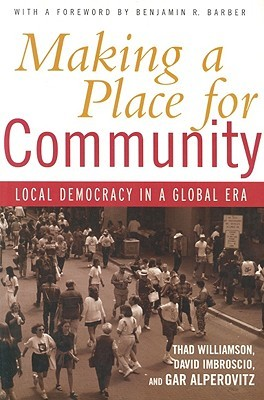 Making a Place for Community by Thad Williamson