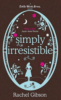 Simply Irresistible by Rachel Gibson